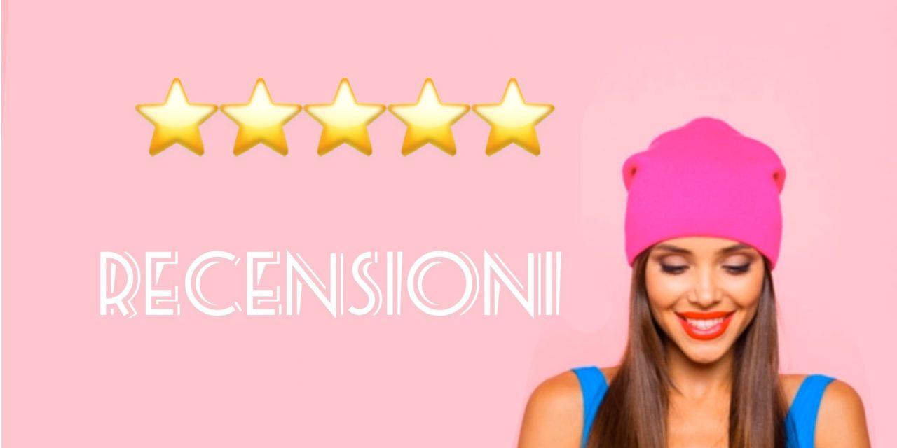 Recensioni: Il Blog più letto da tutte le Ragazze che amano la moda